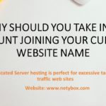 Why should you Take into account Joining Your Current Website name