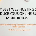 The very best Web hosting Services to produce Your online business More robust