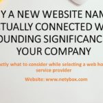 Why a new Website Name Is actually connected with Astounding Significance for your Company